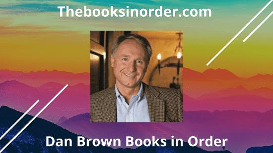 Dan Brown Books in Order