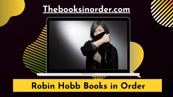 Robin Hobb Books in Order