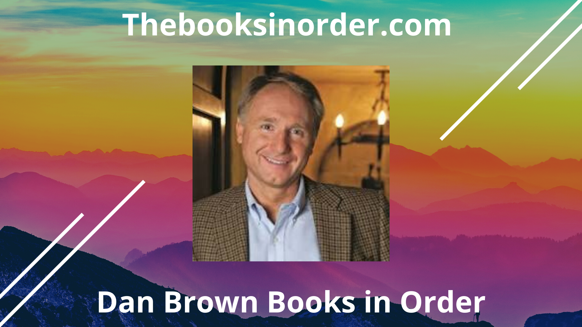 dan brown books, dan brown books in order, dan brown novels, dan brown novels in order