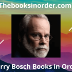 harry bosch books in order, michael connelly books, michael connelly books in order, harry bosch series
