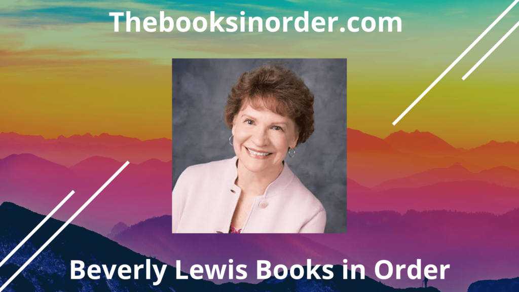 beverly lewis books in order, beverly lewis books