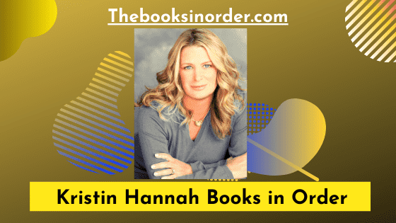 Kristin Hannah Books in Order
