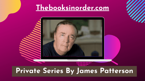 Private Series By James Patterson