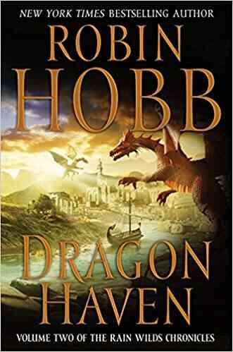 Dragon Haven Rain Wilds Chronicles