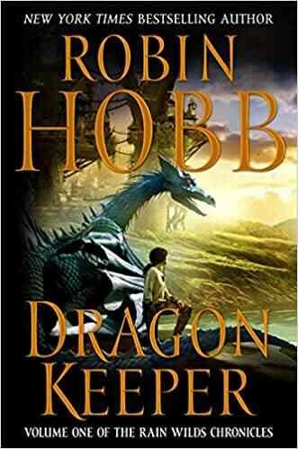 Dragon Keeper Rain Wilds Chronicles