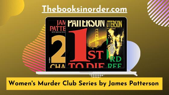 Women's Murder Club Series by James Patterson